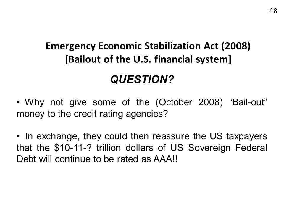 Emergency Economic Stabilization Act (2008) [Bailout of the U. S